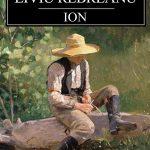 Despre romanul Ion, de Liviu Rebreanu